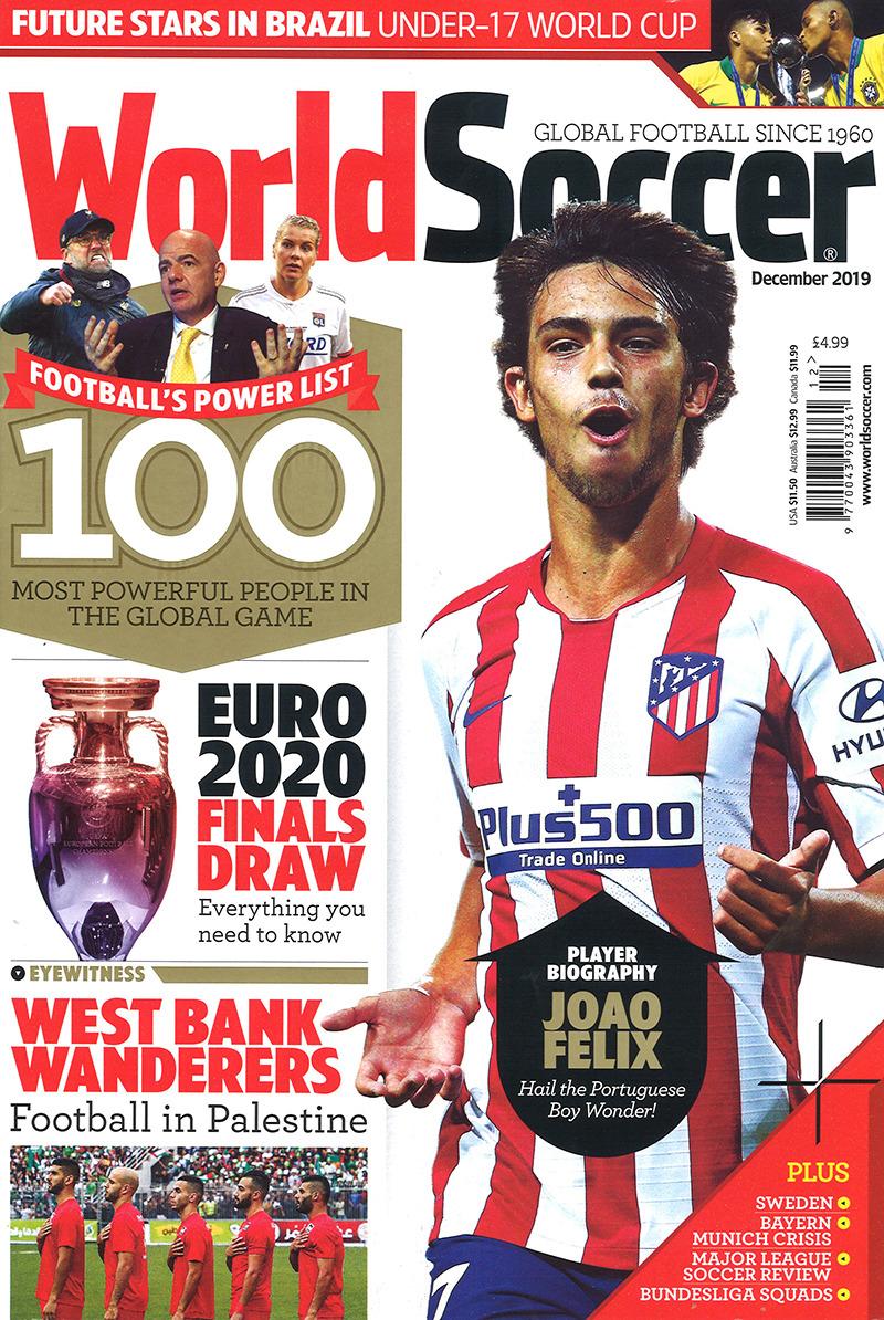 World Soccer December 2019 World Soccer Magazine World Football Soccer