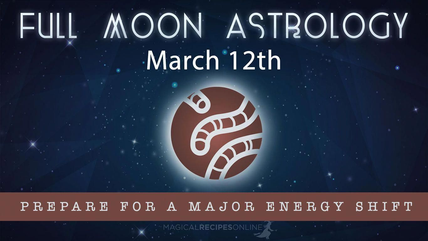 Magical recipies online full moon astrology march 12