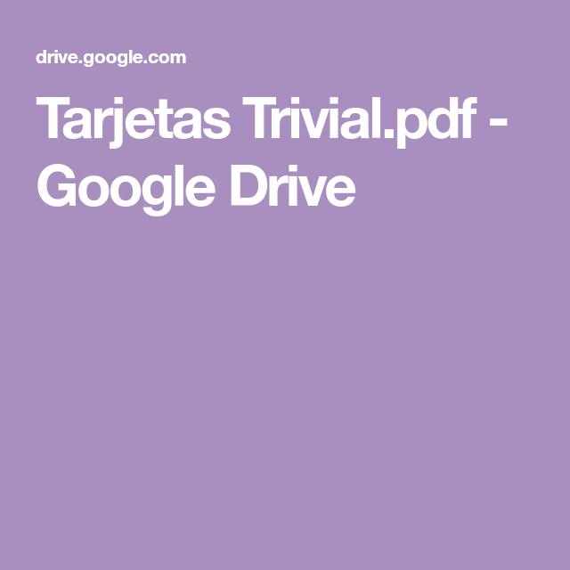 Tarjetas Trivial Pdf Google Drive Tarjetas Juegos De Aprendizaje Juegos De Lenguaje