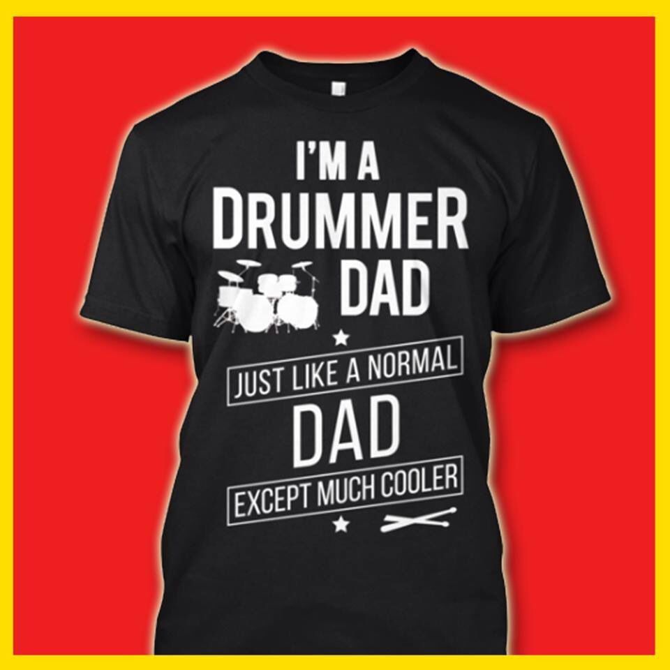 91ad58df Drum-Dad! | Miscellaneous | Dad to be shirts, Drums quotes, Drums