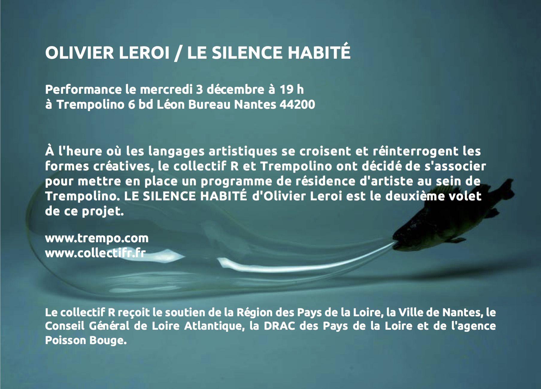 Olivier Leroi Le silence habit Performance le mercredi 3