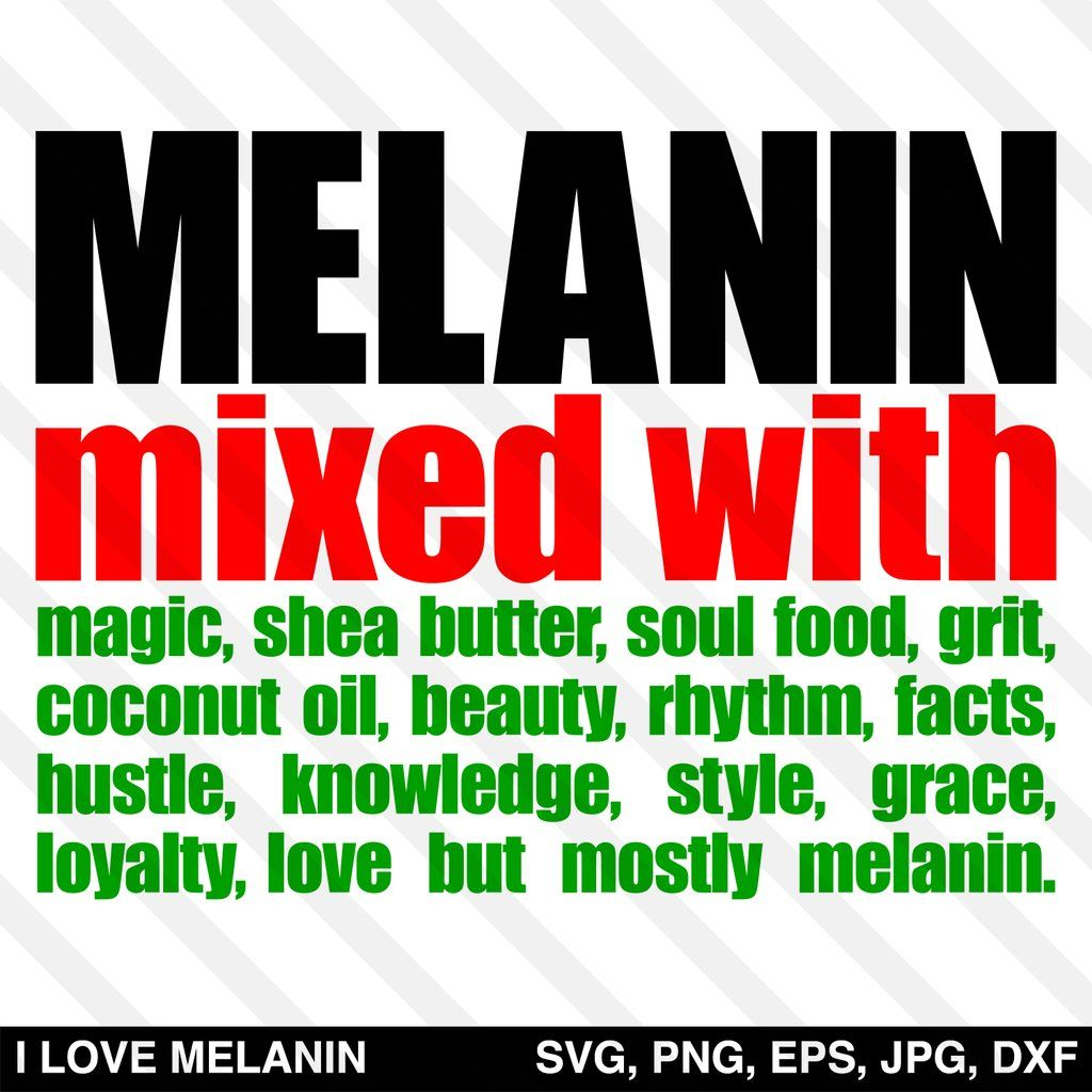 Melanin Mixed With Melanin SVG in 2020 How to make