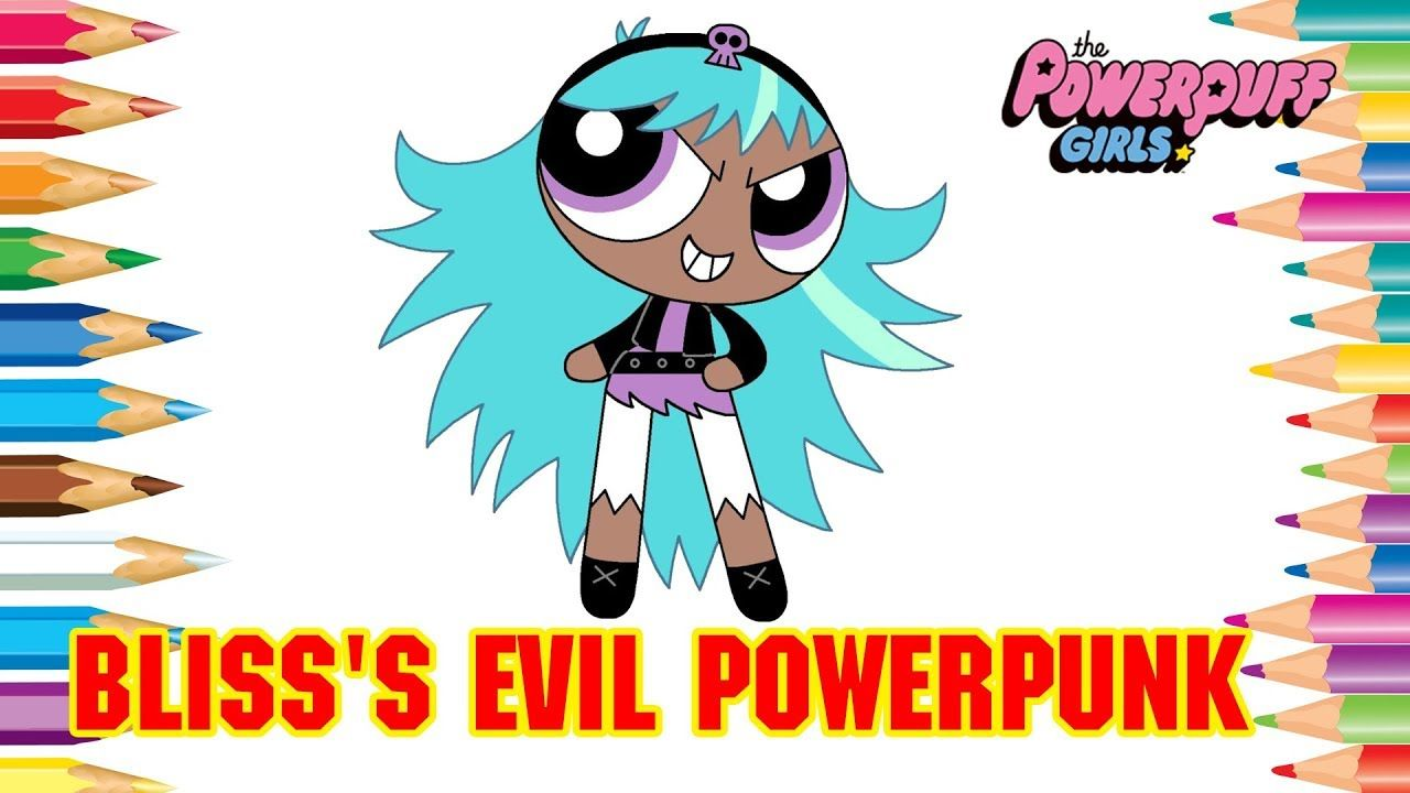 Powerpuff Girls Coloring Book Pages Bliss S Evil Powerpunk Counterpart Coloring Books Coloring Book Pages Powerpuff Girls