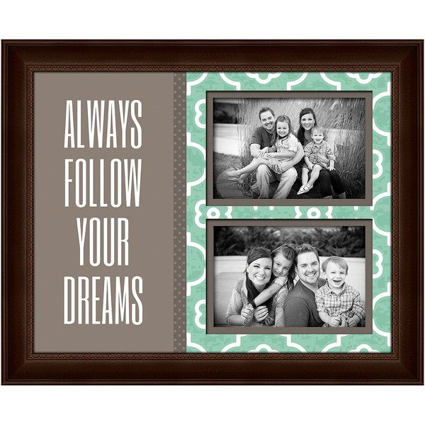 Always Follow Your Dreams 2-Opening 4x6\