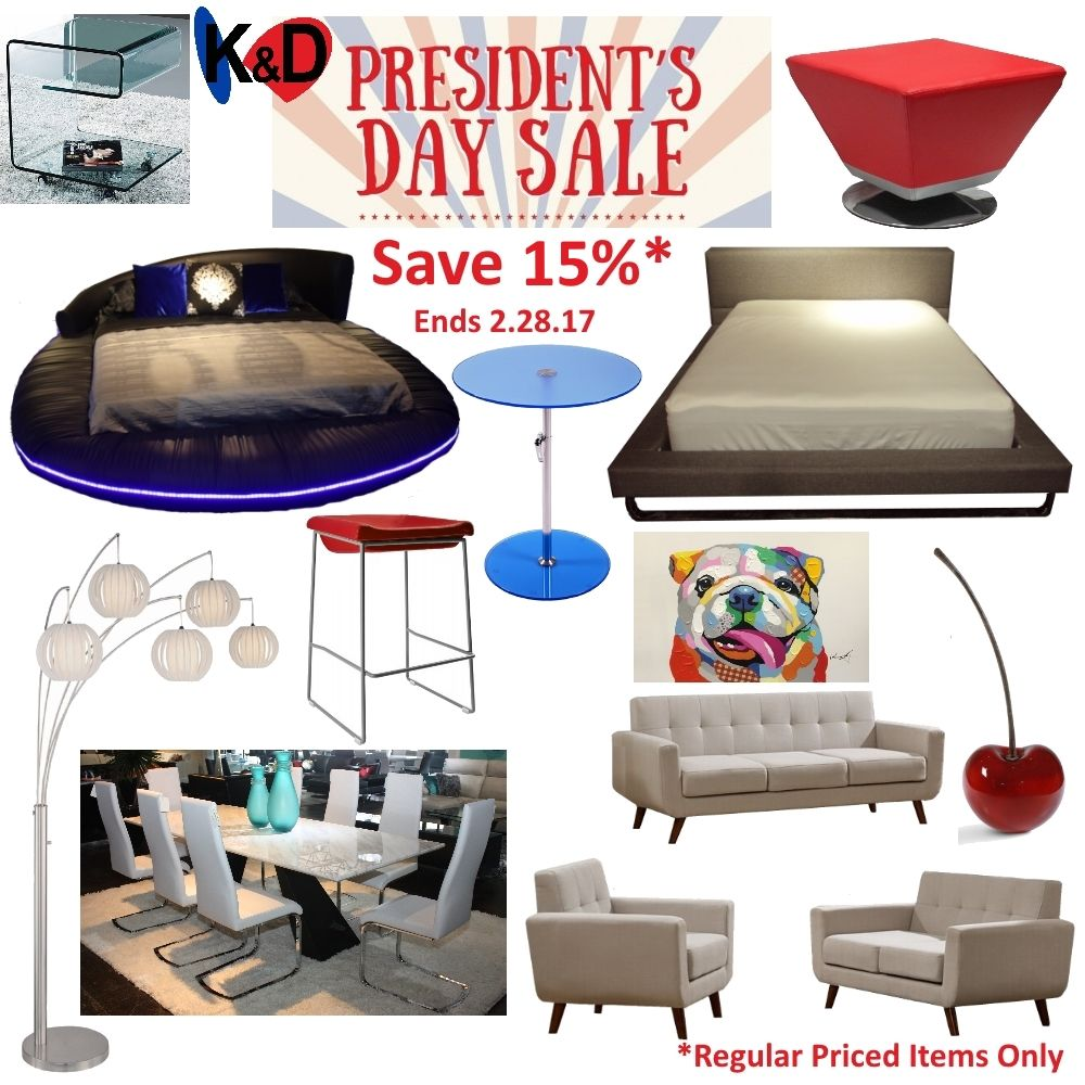Celebrate President S Day With Us Save 15 On All Regular Priced Items Until 2 28 17 Houston Tex Houston Furniture Contemporary Furniture Modern Furniture