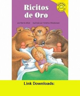 Ricitos De Oro (Read-It! Readers En Espanol) (Read-It! Readers En Espanol Yellow Level) (Spanish Edition) (9781404826595) Barrie Wade, Kristina Stephenson, Patricia Abello , ISBN-10: 1404826599  , ISBN-13: 978-1404826595 ,  , tutorials , pdf , ebook , torrent , downloads , rapidshare , filesonic , hotfile , megaupload , fileserve
