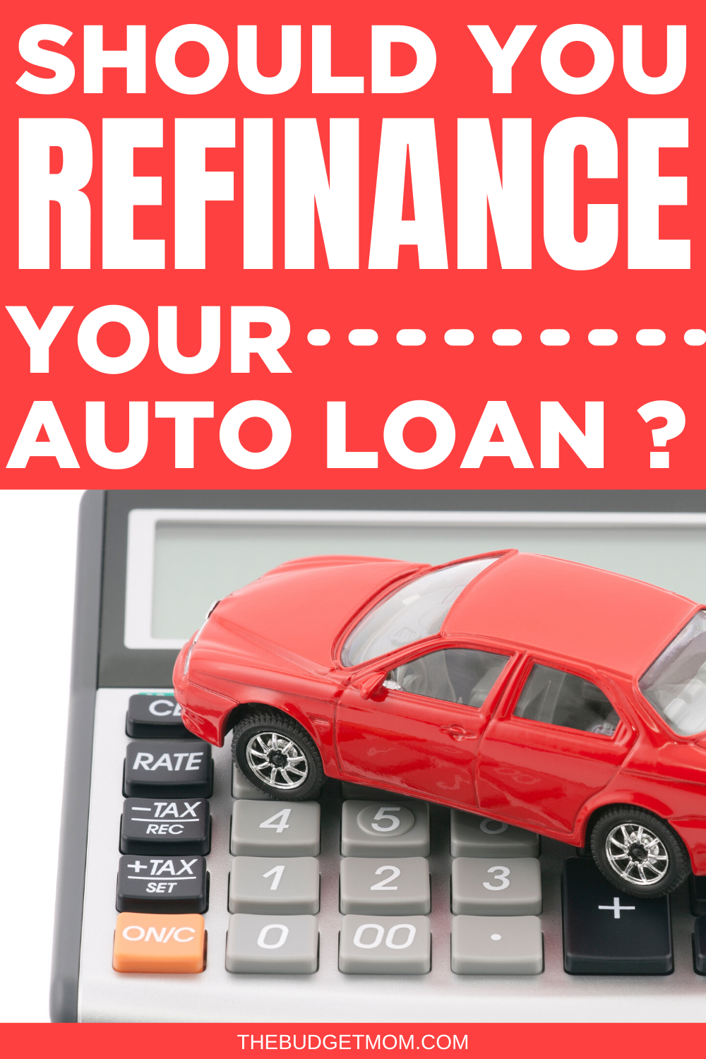Should You Refinance Your Auto Loan Car Loans Money Saving Tips Saving Money