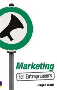 http://www.adlibris.com/fi/product.aspx?isbn=0273720910 | Nimeke: Marketing for Entrepreneurs - Tekijä: Jurgen Wolff - ISBN: 0273720910 - Hinta: 13,90 €