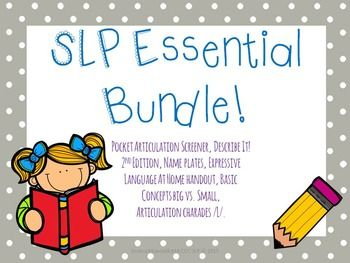 This starter pack includes a few essentials for every SLP:Pocket Articulation Screener:-All consonants in all positions-Blends: ST, SP, SM, SL, SK, SN, BR, DR, FL, FR, GL, GR, KL, KR, BL, TR, SW, and PR.-Data collections sheet-Directions to administer test-Age of acquisition chart for referenceExpressive Language At Home:This handout is for parents of children with expressive language delays/disorders.