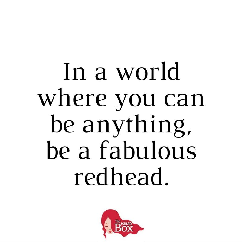 Redhead Quote How To Be A Rehead Redhead Quotes Hair Quotes Funny Red Hair Quotes
