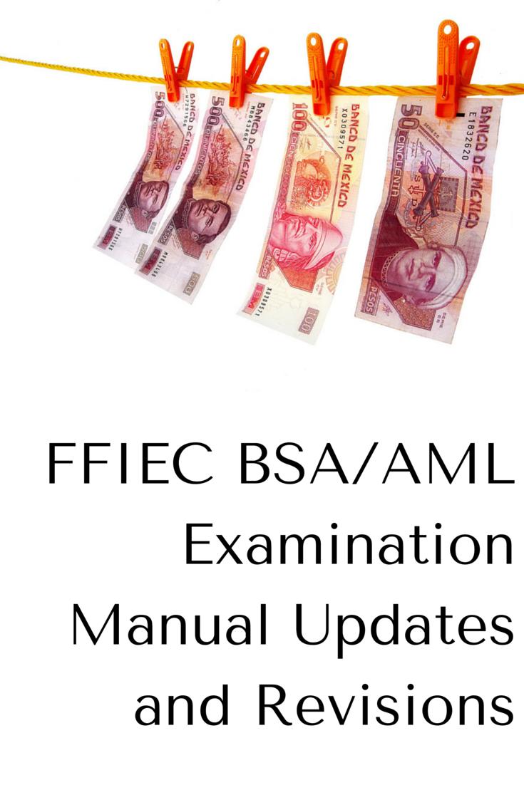 ffiec bsa aml examination manual updates and revisions this rh pinterest com ffiec bsa/aml examination manual 2015 pdf ffiec bsa aml exam manual 2014