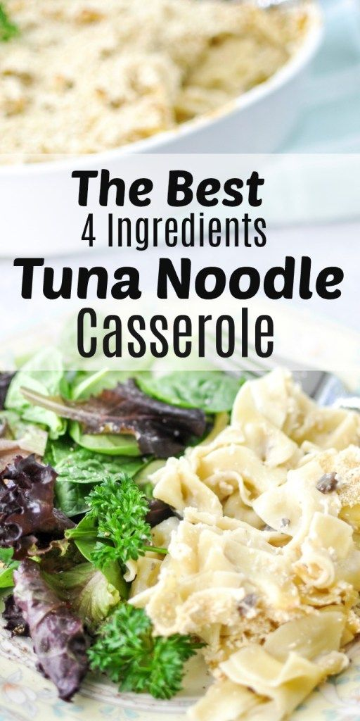 classic comfort food tuna noodle casserole is a delicious