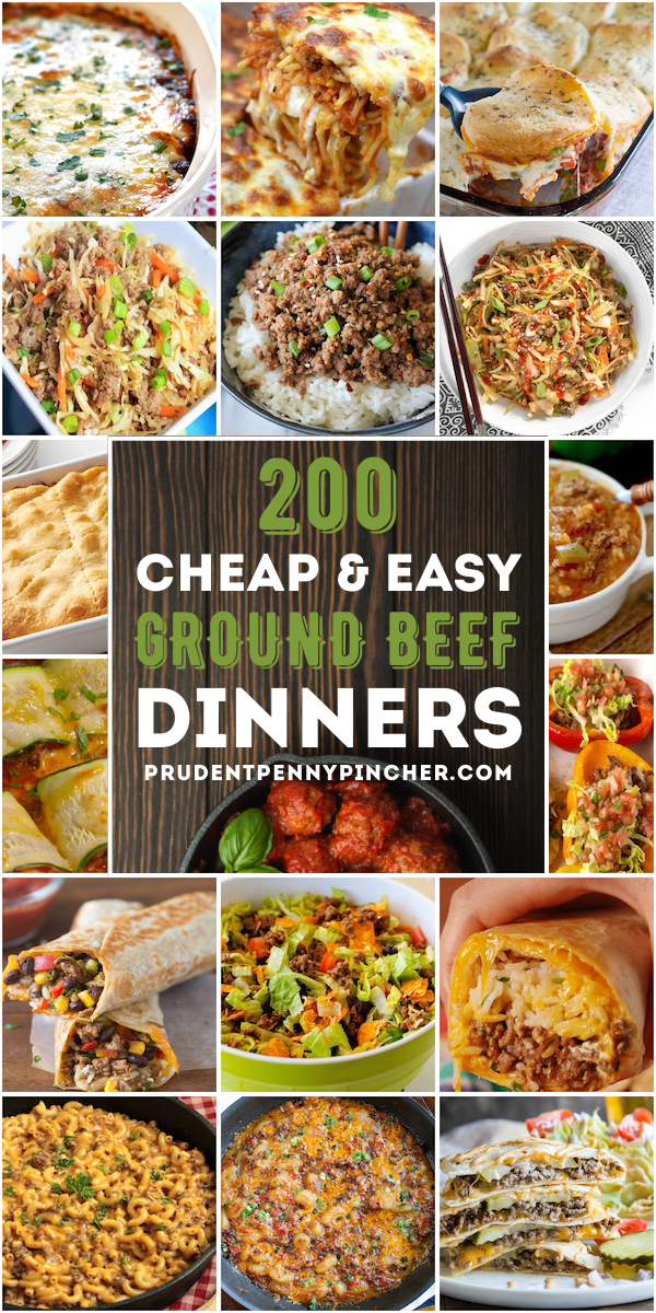 200 Cheap And Easy Ground Beef Dinner Recipes In 2020 Dinner With Ground Beef Ground Beef Recipes For Dinner Beef Recipes For Dinner