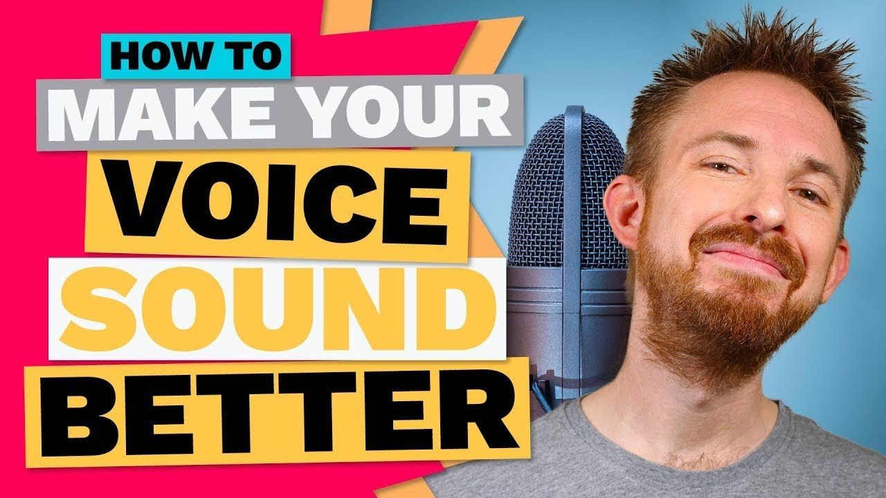 How To Make Your Voice Sound Better (Secrets Revealed