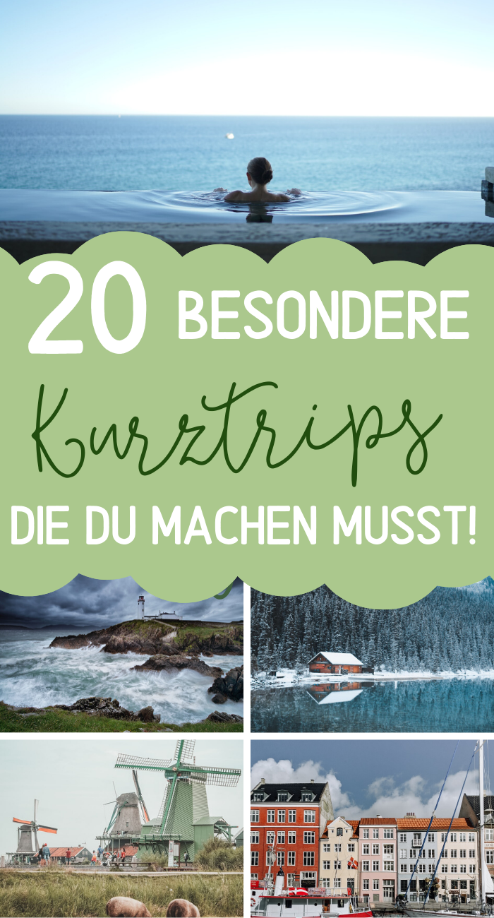 20 Reisen & Erlebnisse die du 2020 erleben könntest! - Von günstig bis Luxus