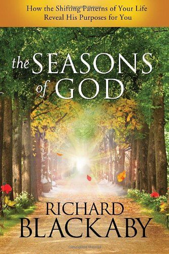 The Seasons of God: How the Shifting Patterns of Your Life Reveal His Purposes for You by Richard Blackaby,http://www.amazon.com/dp/1590529421/ref=cm_sw_r_pi_dp_Q6D0sb08YR3Q2G1V