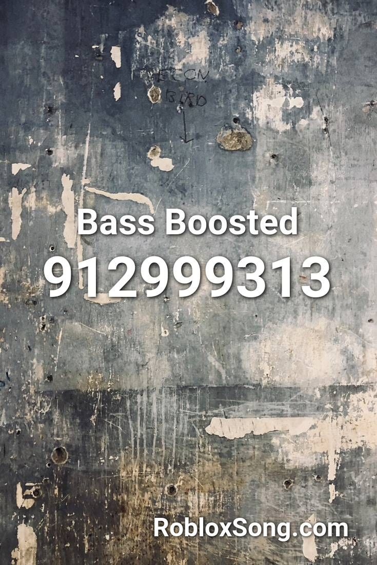 Bass Boosted Roblox Id Roblox Music Codes Roblox Jumpscare Songs