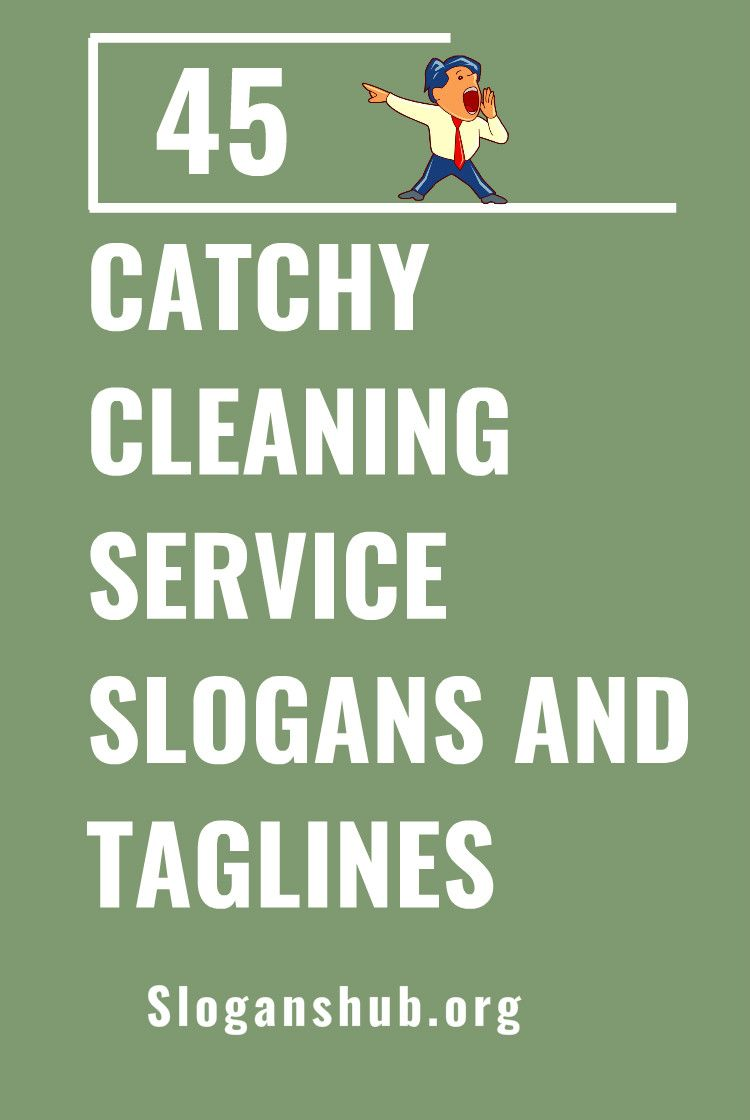 45 Catchy Cleaning Service Slogans And Taglines If You