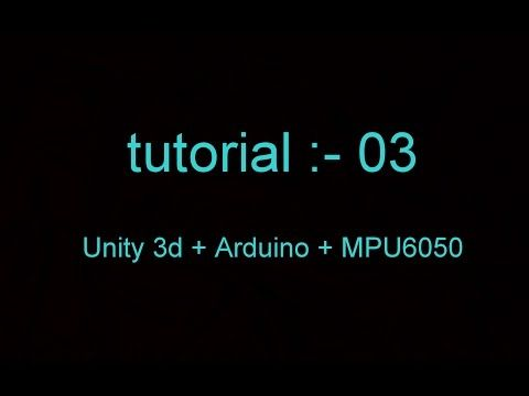 Arduino + Unity 3D Tutorial:-03(controlling a cube using