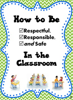 Classroom Rules Social Story How To Be Respectful Responsible Safe Classroom Rules Social Stories School Wide Positive Behavior Support