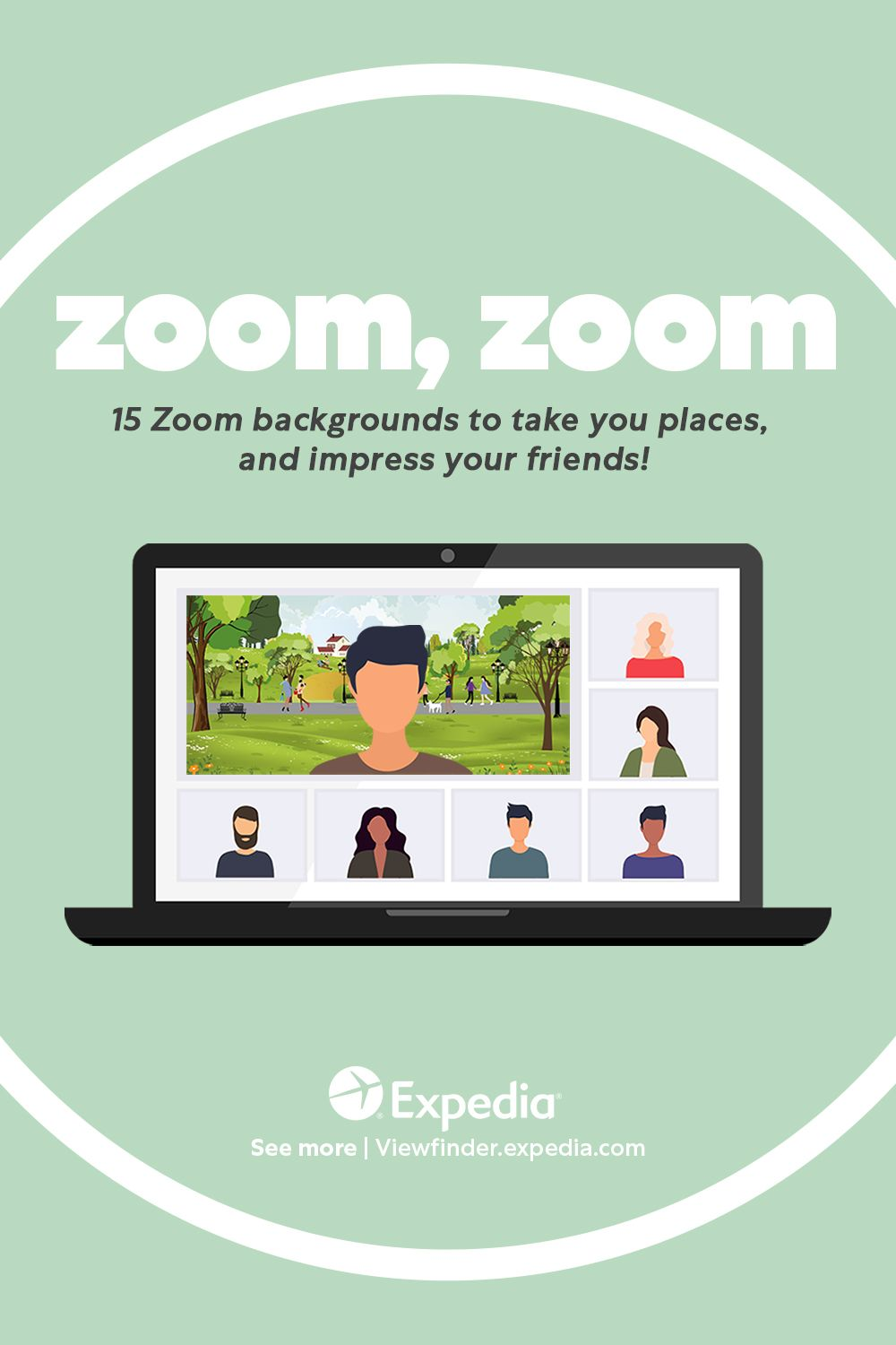 15 Zoom Backgrounds To Put You In The Moment Virtual Travel How To Memorize Things Expedia