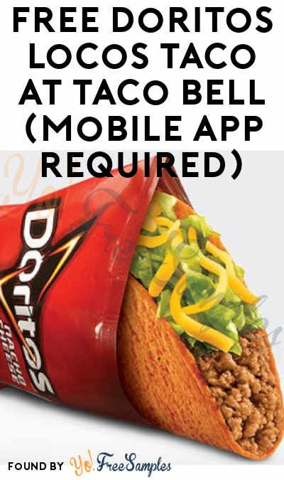 FREE Doritos Locos Taco At Taco Bell (Mobile App Required