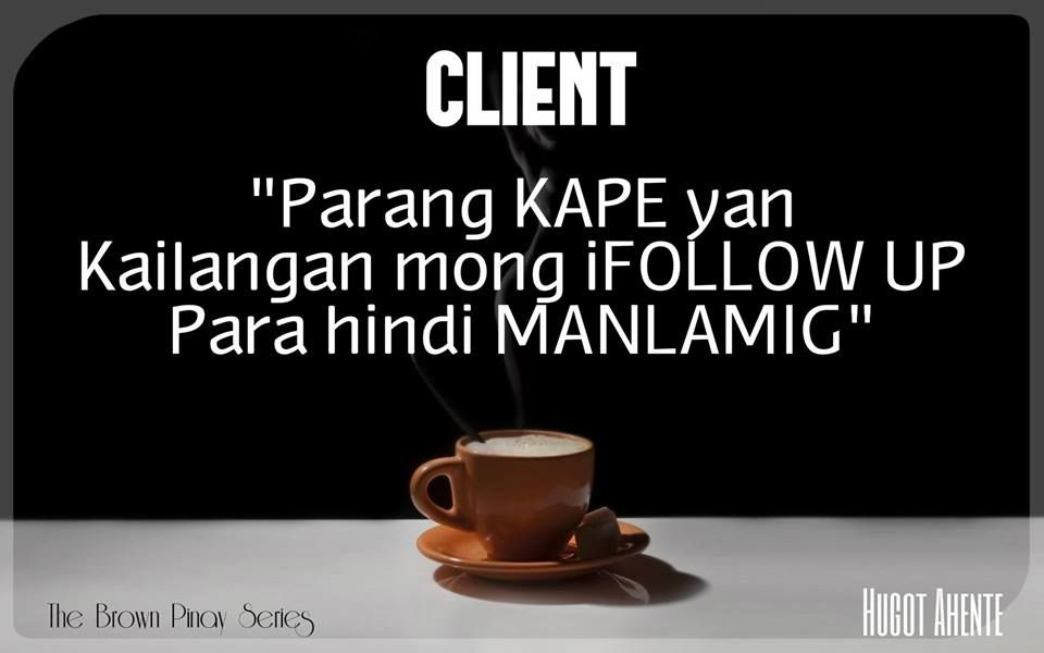 11 Coffee Ideas In 2021 Pinoy Quotes Tagalog Quotes Filipino Quotes