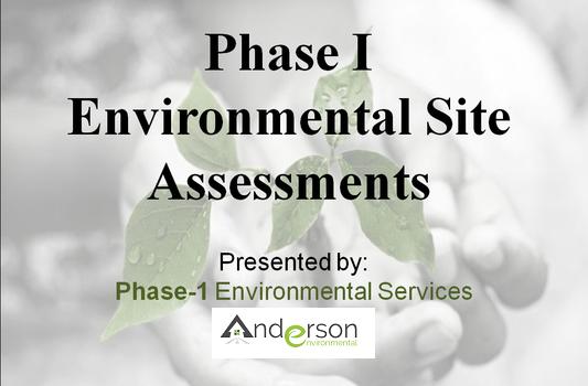 Phase1 Environmental Services Assessment, Environment