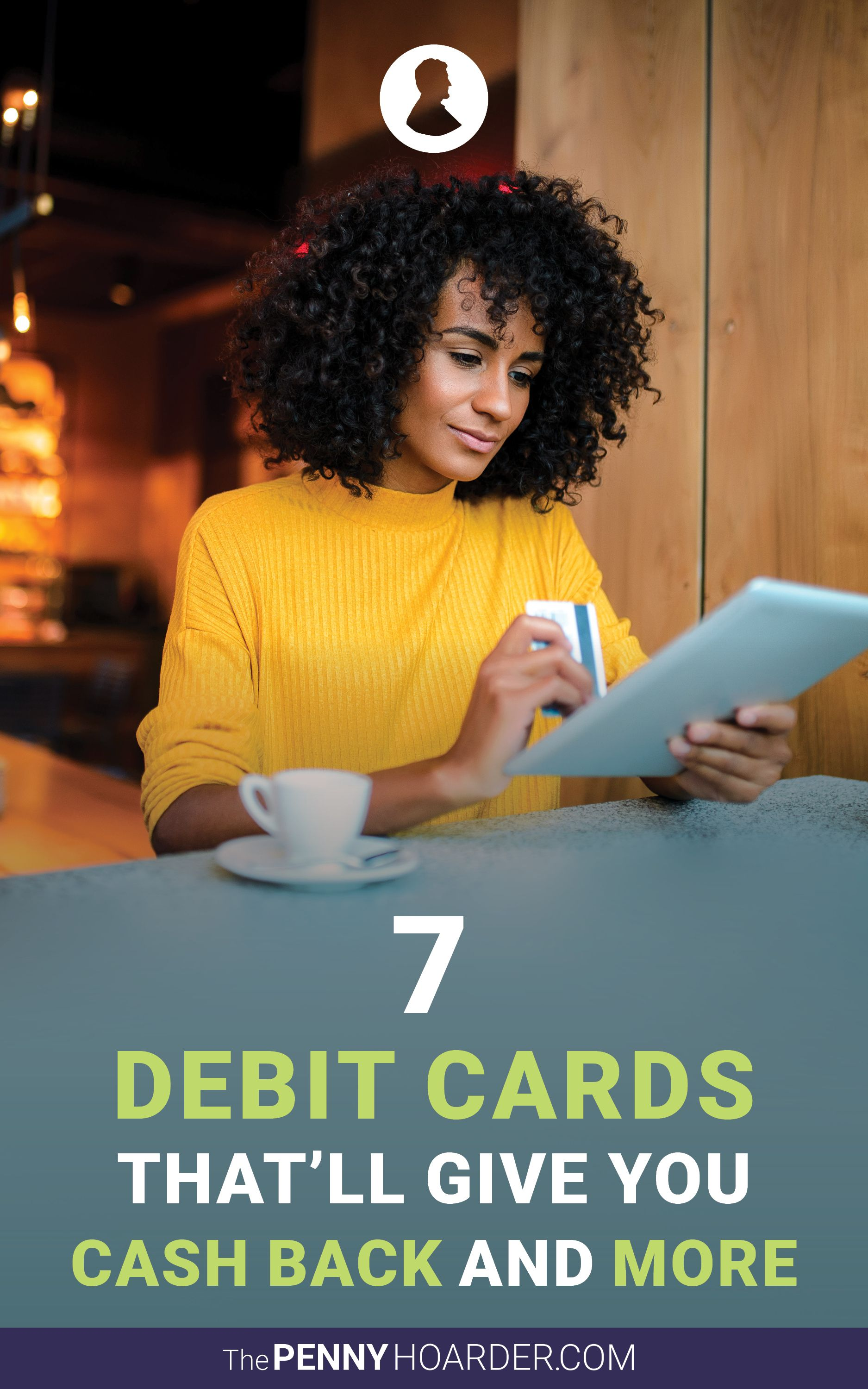 7 debit cards thatll give you cash back and more for