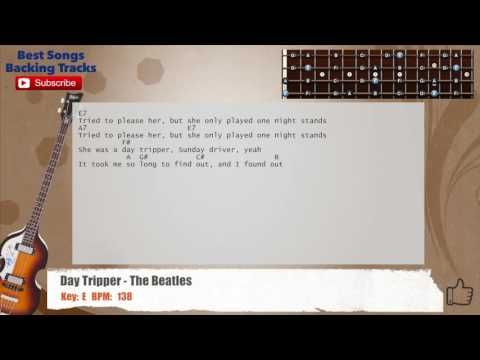 Day Tripper The Beatles Bass Backing Track With Chords And Lyrics