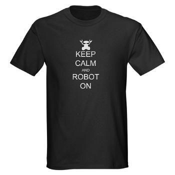 keep calm and robot on geek shirt
