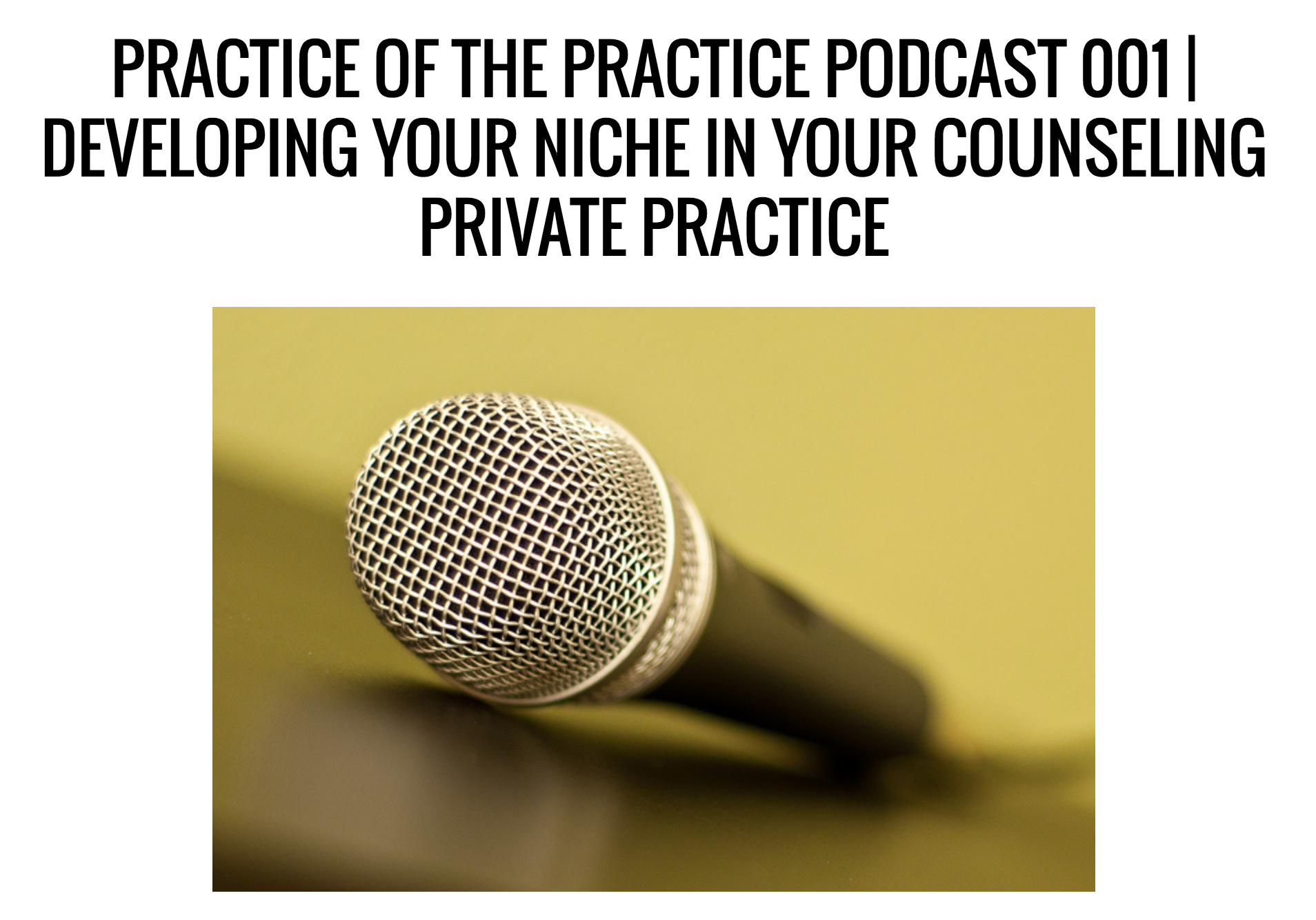 Practice Of The Practice Podcast 001