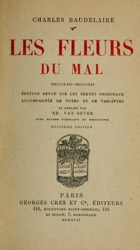 Les Fleurs Du Mal Is A Volume Of French Poetry By Charles