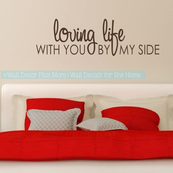 Best Romantic Sayings Over The Bed Google Search Bedroom 400 x 300