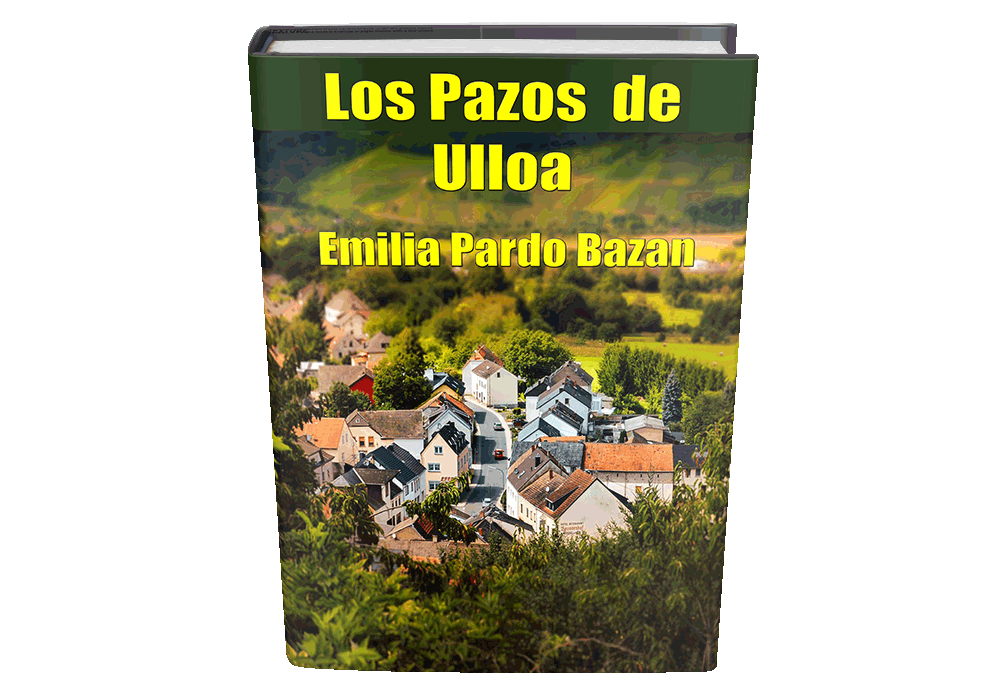 Los Pazos De Ulloa Emilia Pardo Bazan Novelas Completas Novelas Leer