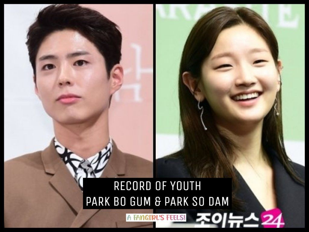 5 K Drama Couples We Can T Wait To See In Second Half Of 2020 Parkbogum Parksodam Recordofyouth Kdrama Drama Park So Dam