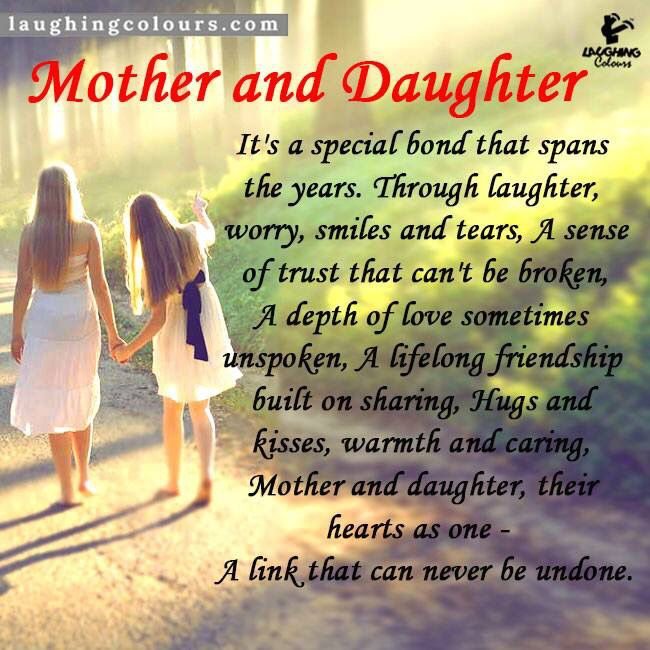 A Mother And Daughter Bond Quotes: My Family And Me