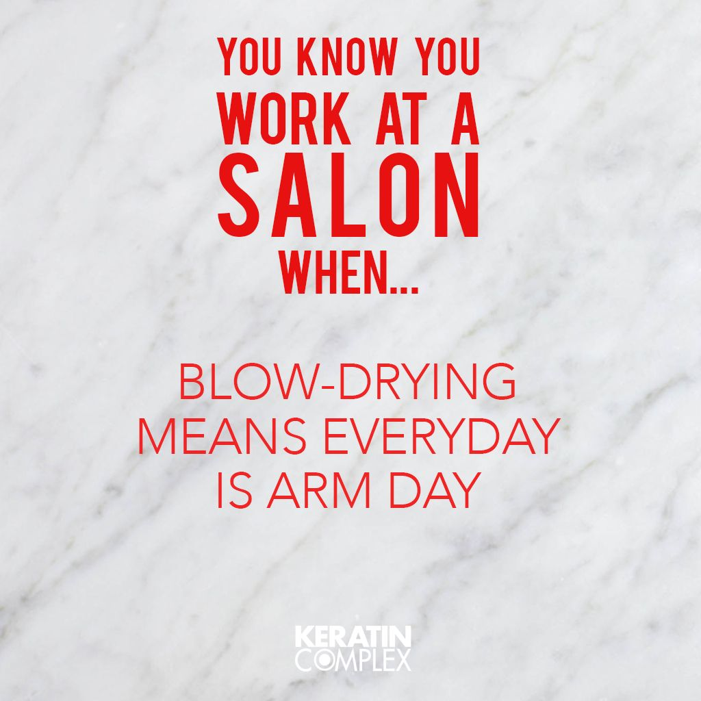 Behind the chair hair ecards - We Take No Days Off Keratin Treatmentshair Quoteslove