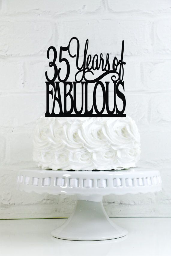 35 Years Of Fabulous 35th Birthday Cake Topper Or By WyaleDesigns