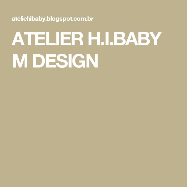 ATELIER H.I.BABY M DESIGN