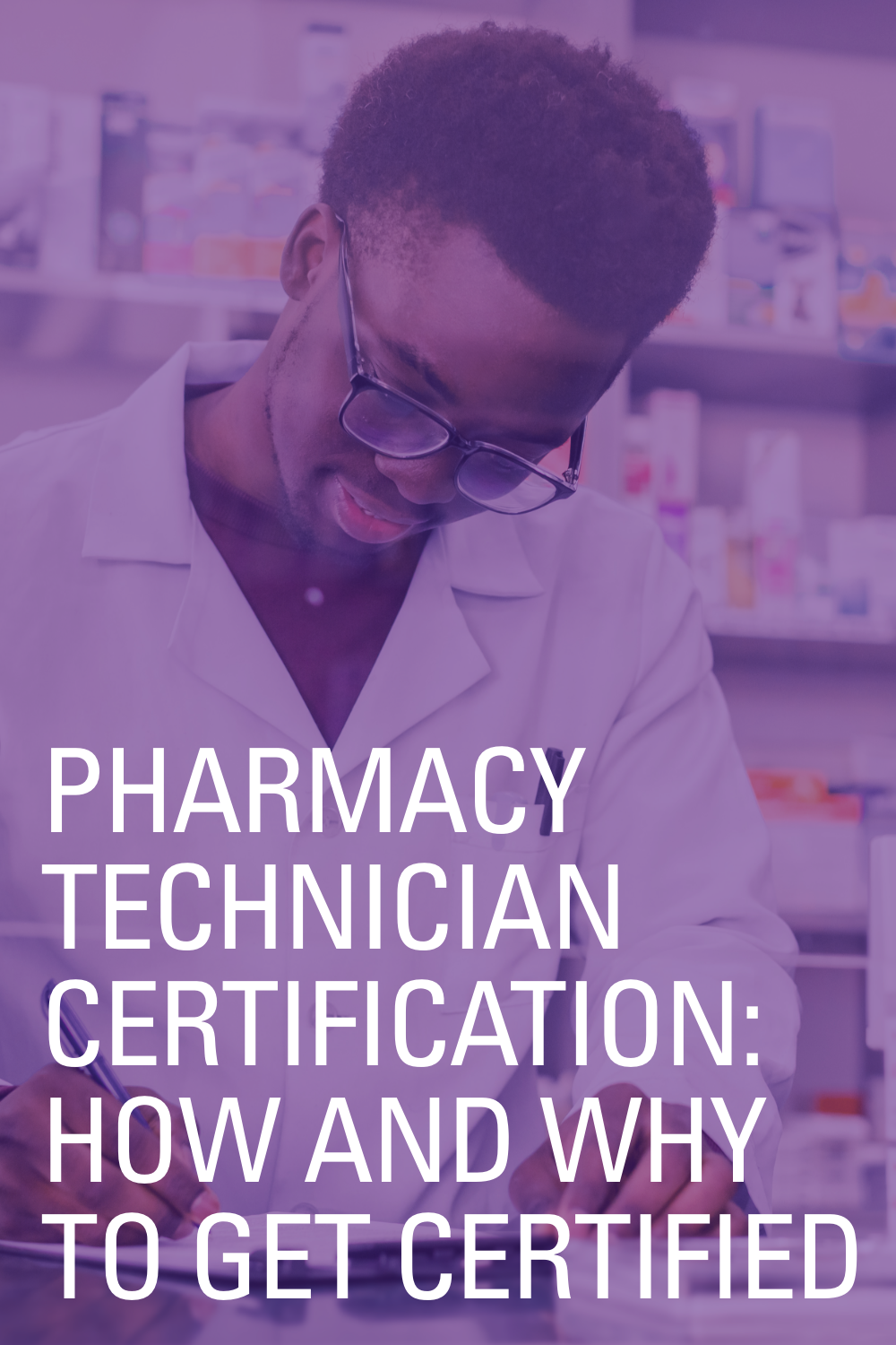 Pharmacy Technician Certification (CPhT) Overview in 2020