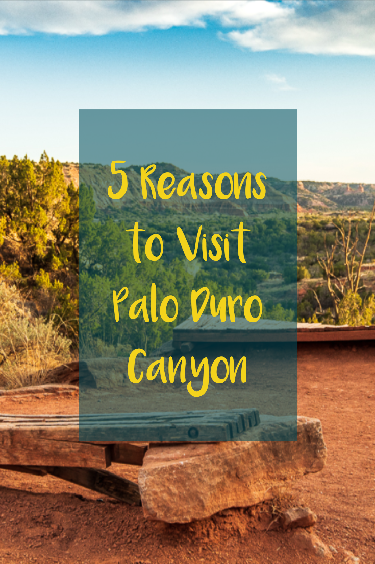 5 Reasons to Visit Palo Duro Canyon State Park in