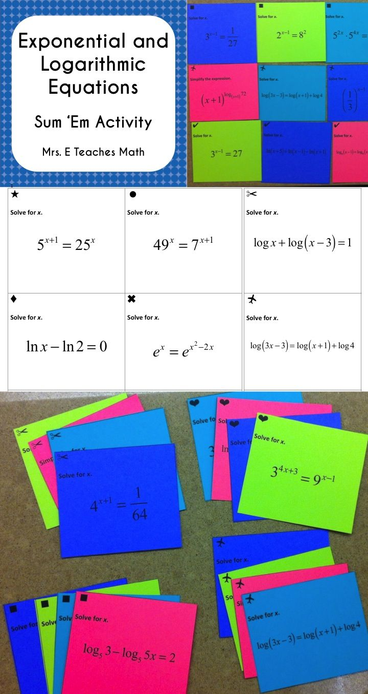 Exponential And Logarithmic Equations Sum Em Activity Math