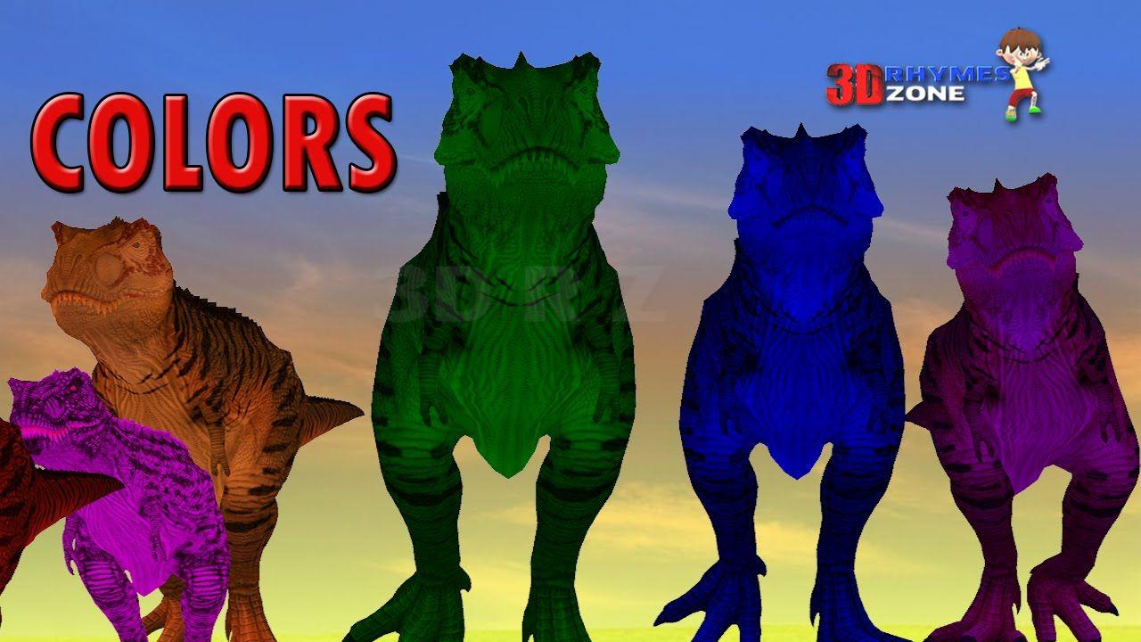 Dinosaurs Colors Song Learn Colors 3d Lesson Nursery Children Colors ...