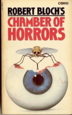 """Chamber Of Horrors""  ***  Robert Bloch  (1966)"