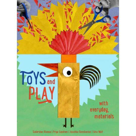 Toys and Play : With Everyday Materials