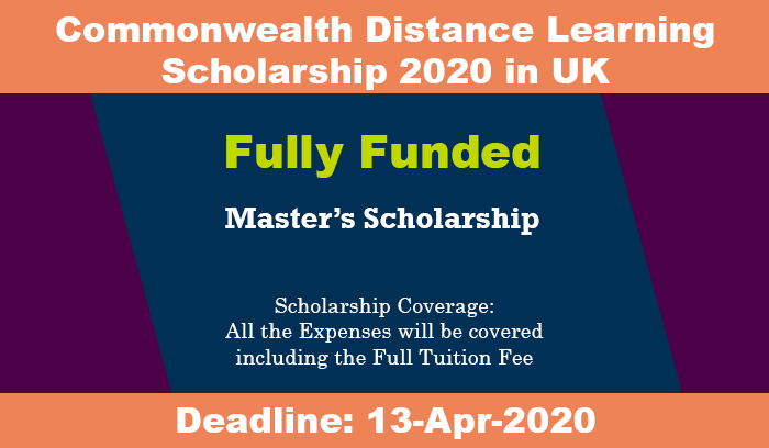 Commonwealth Distance Learning Scholarship 2020 in UK ...