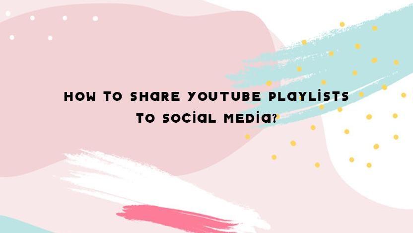 How to share youtube playlist youtubeconverterto