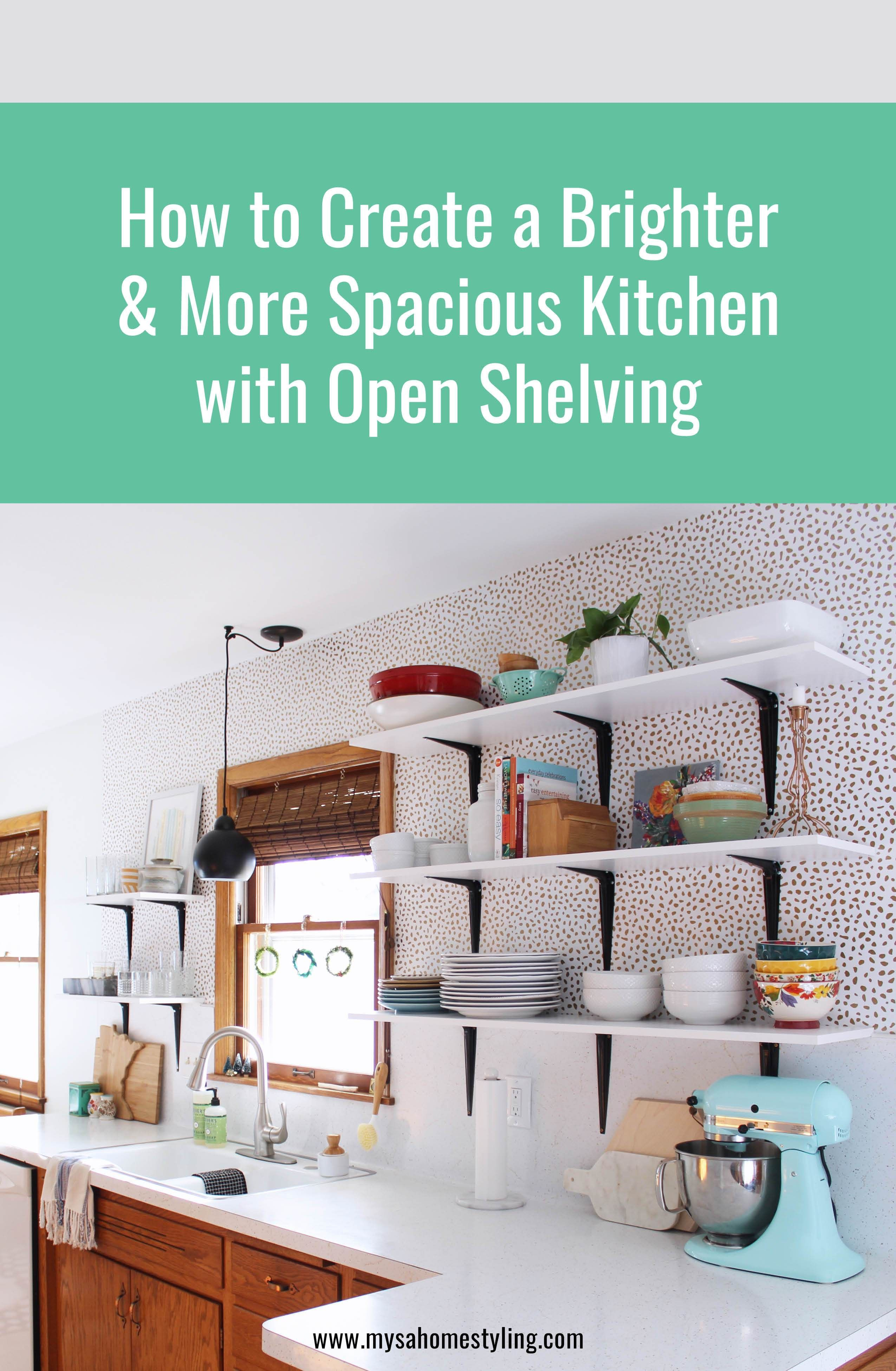 How to Create a Brighter & More Spacious Kitchen with Open Shelving ...