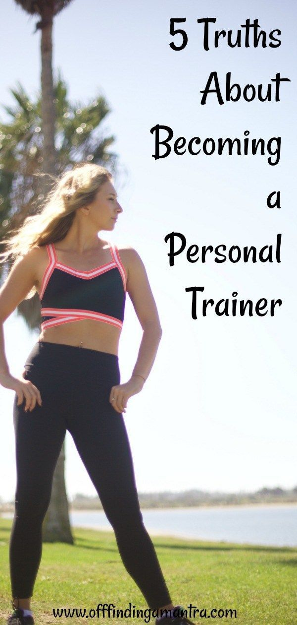 5 Truths About Becoming a Personal Trainer  Have you ever wanted to be come a personal trainer? Here...